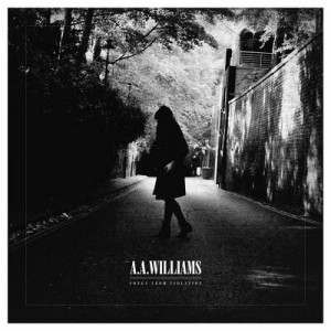 A.A. WILLIAMS - SONGS FROM ISOLATION - LP