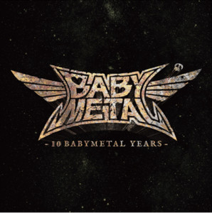 BABYMETAL - 10 BABYMETAL YEARS LTD. - LP