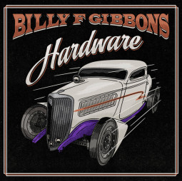 BILLY GIBBONS - HARDWARE - LP